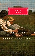 Tom Sawyer and Huckleberry Finn (Everyman's Library) Cover