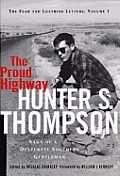 Proud Highway Saga of a Desperate Southern Gentleman 1955 1967