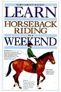 Learn Horseback Riding In A Weekend
