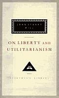 On Liberty & Utilitarianism