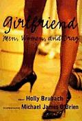 Girlfriend Men Women & Drag