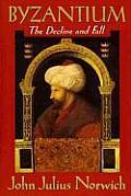 Byzantium The Decline & Fall