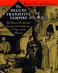 The Deluxe Transitive Vampire: A Handbook of Grammar for the Innocent, the Eager and the Doomed Cover