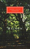 Walden Or Life In The Woods Everymans
