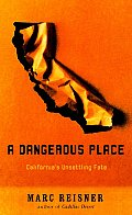 Dangerous Place Californias Unsettling P