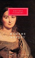 Madame Bovary Patterns Of Provincial Lif