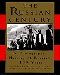 Russian Century A Photographic History