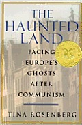 Haunted Land Facing Europes Ghost