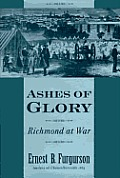 Ashes of Glory Richmond at War