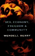 Sex Economy Freedom & Community Eight Essays