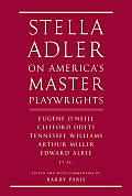 Stella Adler on Americas Master Playwrights Eugene ONeill Clifford Odets Tennessee Williams Arthur Miller Edward Albee