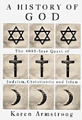 History Of God 4000 Year Quest Of Judais