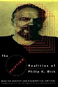 Altered Reality Of Philip K. Dick: Selected Writings by Philip K Dick