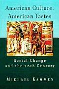 American Culture American Tastes Social