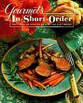Gourmets In Short Order Recipes In 45 Mi