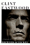 Clint Eastwood A Biography