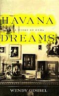 Havana Dreams A Story Of Cuba