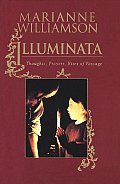 Illuminata: Thoughts, Prayers, Rites of Passage Cover