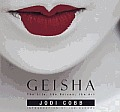 Geisha :the life, the voices, the art