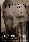 Titan: The Life of John D. Rockefeller, Sr. Cover