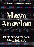 Phenomenal Woman: Four Poems Celebrating Women Cover