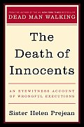 Death of Innocents an Eyewitness Account of Wrongful Executions