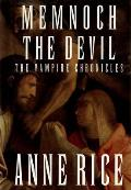 Memnoch the Devil: The Vampire Chronicles (Vampire Chronicles) Cover