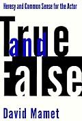 True & False Heresy & Common Sense For T