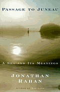 Passage to Juneau: A Sea and Its Meanings Cover