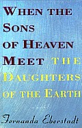 When The Sons Of Heaven Meet The Daughte