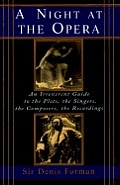 Night At The Opera An Irreverent Guide