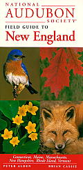 National Audubon Society Regional Guide to New England (Audubon Society Regional Field Guides)