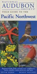 National Audubon Society Regional Guide to the Pacific Northwest (Audubon Society Field Guide) Cover
