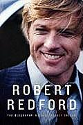 Robert Redford The Biography