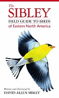 The Sibley Field Guide to Birds of Eastern North America Cover