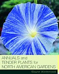 Annuals and Tender Plants for North American Gardens Cover