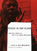 Voices in Our Blood: America's Best on the Civil Rights Movement Cover