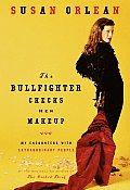 Bullfighter Checks Her Makeup
