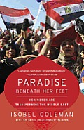 Paradise beneath Her Feet: How Women Are Transforming the Middle East Cover