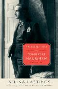 The Secret Lives of Somerset Maugham: A Biography Cover