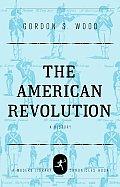 American Revolution A History