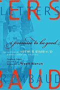 I Promise To Be Good The Letters Of Arth