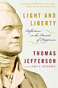 Light & Liberty Reflections On The Pursuit Of Happiness