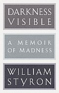 Darkness Visible: A Memoir of Madness (Modern Library) Cover