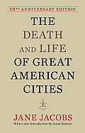 Death and Life of Great American Cities (11 Edition)