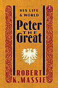 Peter the Great: His Life and Word (Modern Library) Cover