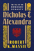 Nicholas and Alexandra: The Fall of the Romanov Dynasty (Modern Library) Cover
