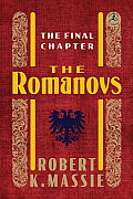 The Romanovs: The Final Chapter (Modern Library) Cover