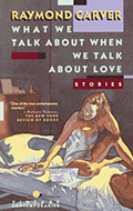 What We Talk about When We Talk about Love: Stories Cover