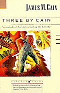 Three by Cain: Serenade, Love's Lovely Counterfeit, the Butterfly (Vintage Crime) Cover